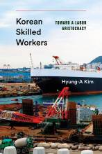 Thumbnail for post: Korean Skilled Workers: Toward a Labor Aristocracy