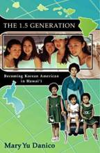 Thumbnail for post: The 1.5 Generation: Becoming Korean American in Hawaii