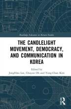 Cover artwork for book: The Candlelight Movement, Democracy, and Communication in Korea