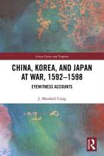 Cover artwork for book: China, Korea and Japan at War, 1592–1598: Eyewitness Accounts