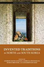 Cover artwork for book: Invented Traditions in North and South Korea