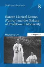 Thumbnail for post: Korean Musical Drama: P'ansori and the Making of Tradition in Modernity