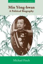 Cover artwork for book: Min Yong-hwan: A Political Biography