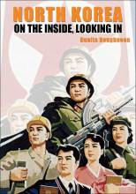 Thumbnail for post: North Korea: On the Inside, Looking In