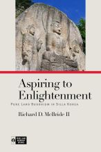 Cover artwork for book: Aspiring to Enlightenment: Pure Land Buddhism in Silla Korea