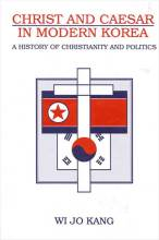 Cover artwork for book: Christ and Caesar in Modern Korea: A History of Christianity and Politics
