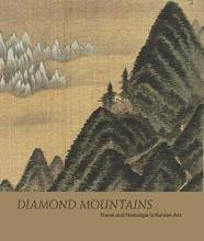 Cover artwork for book: Diamond Mountains: Travel and Nostalgia in Korean Art