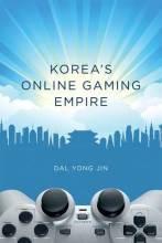 Cover artwork for book: Korea's Online Gaming Empire