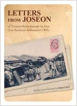 Cover artwork for book: Letters from Joseon: 19th Century Korea Through the Eyes of an American Ambassador's Wife