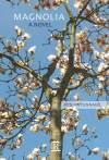 Magnolia: a novel