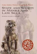 Cover artwork for book: State and Society in Middle and Late Silla