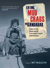 Thumbnail for post: Eating Mud Crabs in Kandahar: Stories of Food during Wartime by the World's Leading Correspondents