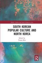 Cover artwork for book: South Korean Popular Culture and North Korea