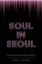 Thumbnail for post: Soul in Seoul: African American Popular Music and K-pop