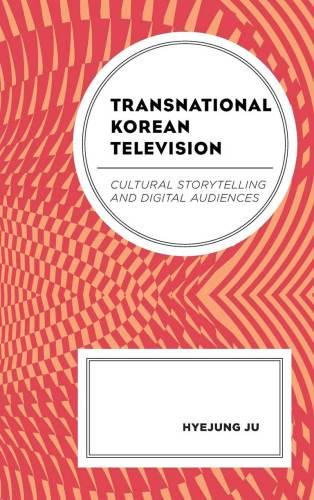 Transnational Korean Television