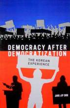 Thumbnail for post: Democracy After Democratization: The Korean Experience