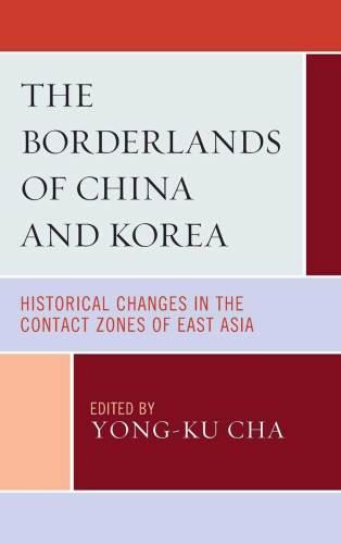 Borderlands of China and Korea