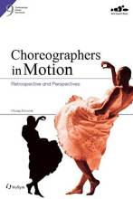 Cover artwork for book: Choreographers in Motion: Retrospective and Perspectives