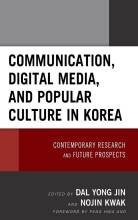 Thumbnail for post: Communication, Digital Media, and Popular Culture in Korea: Contemporary Research and Future Prospects