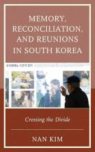 Thumbnail for post: Memory, Reconciliation, and Reunions in South Korea Crossing the Divide