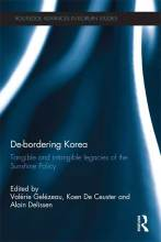 Cover artwork for book: De-Bordering Korea: Tangible and Intangible Legacies of the Sunshine Policy