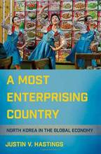 Thumbnail for post: A Most Enterprising Country: North Korea in the Global Economy