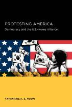 Thumbnail for post: Protesting America: Democracy and the U.S.-Korea Alliance