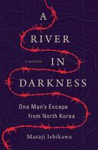 Cover artwork for book: A River in Darkness: One Man's Escape from North Korea