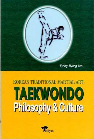 Taekwondo: Philosophy and Culture