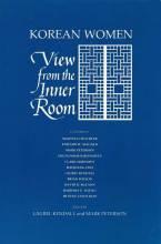 Cover artwork for book: Korean Women: View from the Inner Room
