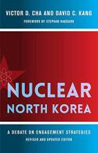 Cover artwork for book: Nuclear North Korea: A Debate on Engagement Strategies, revised and updated edition