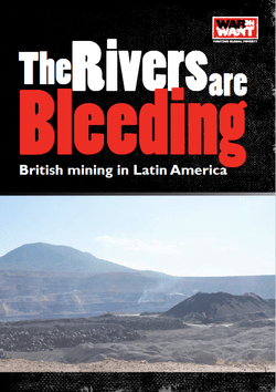 New report from War on Want on British mining companies in Latin America