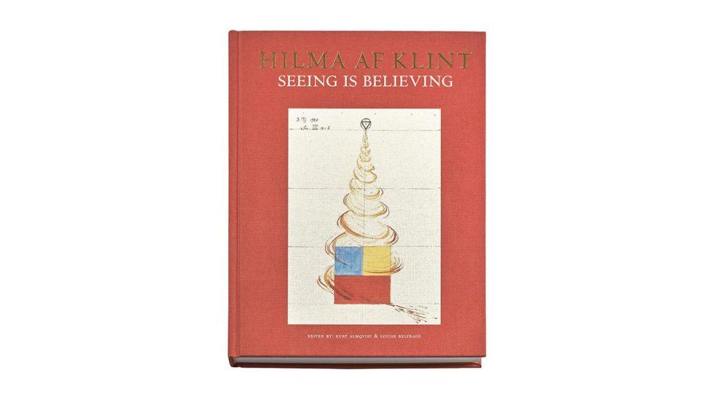 Hilma AF Klint Seeing in Believing