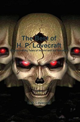 Bloodcurdling Tales of Horror and the Macabre, by H.P. Lovecraft