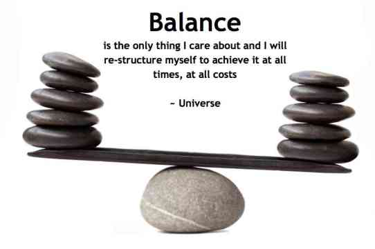 Image result for the universe balances itself out