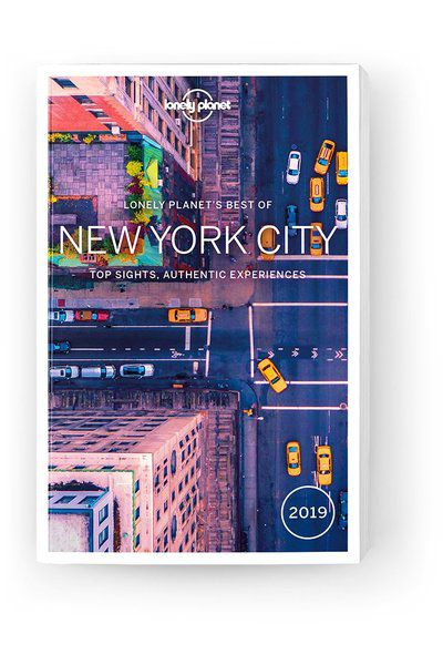 Best of New York City 2019, Edition - 3 by Lonely Planet