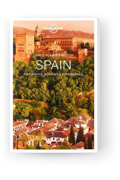 Best of Spain, Edition - 1 by Lonely Planet