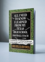 All I Need to Know I Learned From Texas High School Football