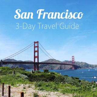 san francisco long weekend travel guide