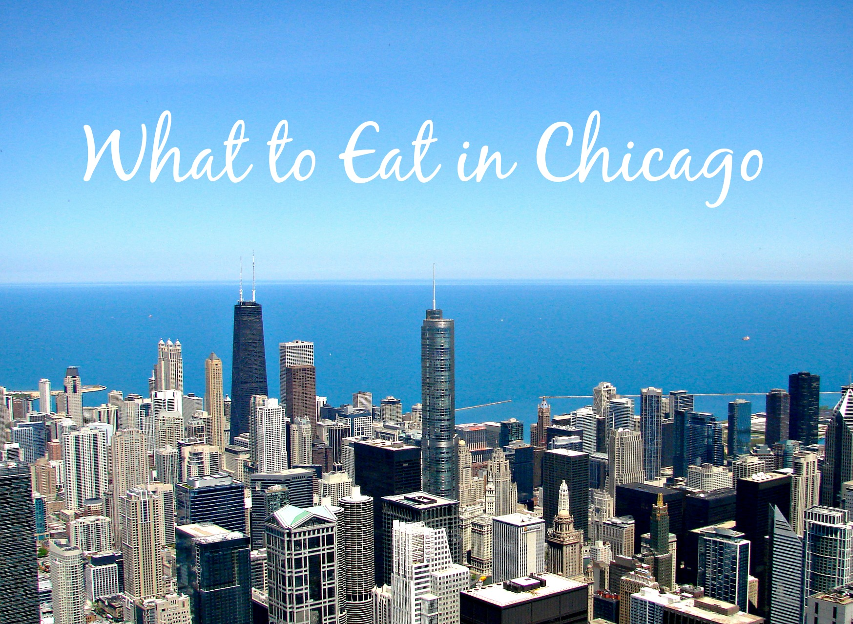 Chicago: Where To Eat – Long Distance Baking