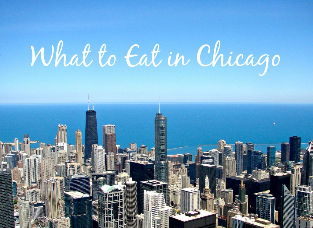 Chicago: Where To Eat