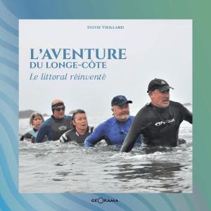 L'aventure du longe-côte : le littoral réinventé de Sylvie Vieillard