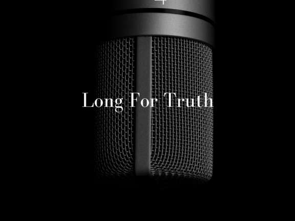 Podcast Archives - Long for Truth