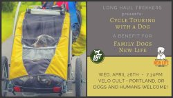 Cycle Touring with a Dog: A Fundraiser for Family Dogs New Life Shelter