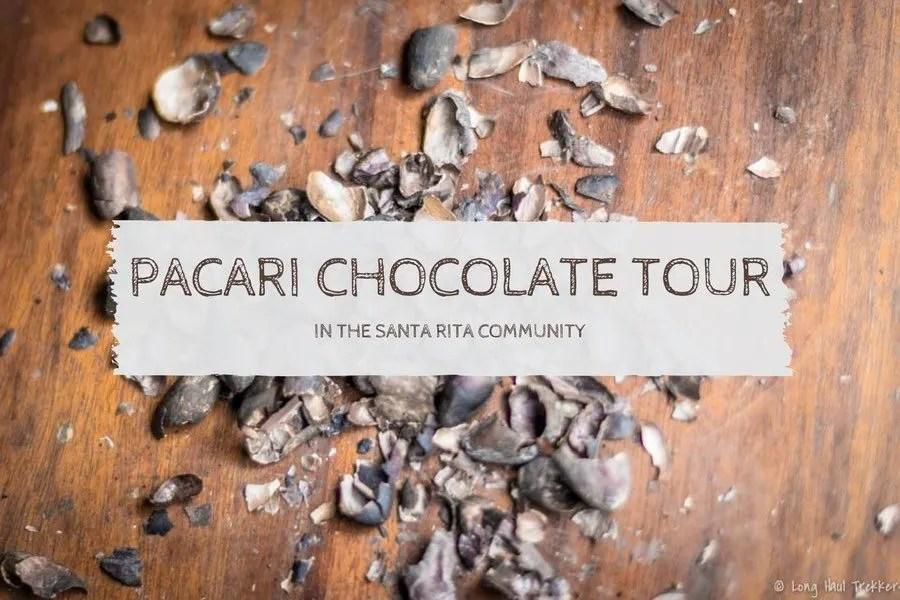 Pacari Chocolate Tour in the Santa Rita Community   Long Haul Trekkers