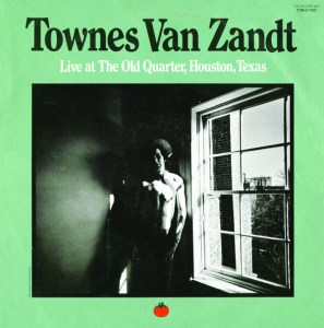 Live At The Old Quarter – Townes Van Zandt