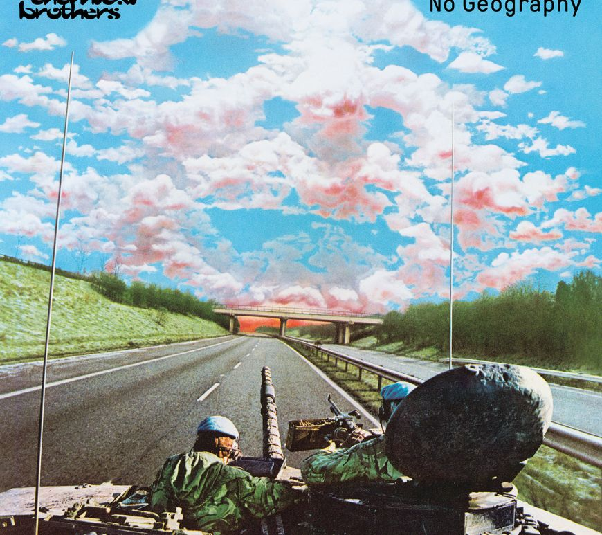 The Chemical Brothers –No Geography