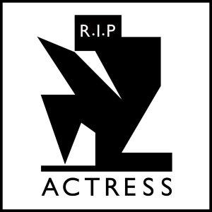 Actress – R.I.P