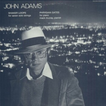 John Adams – China Gates / Phrygian Gates Potico Quartet