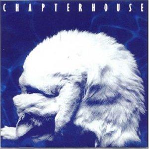 Chapterhouse reissue